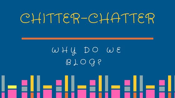 why do we blog