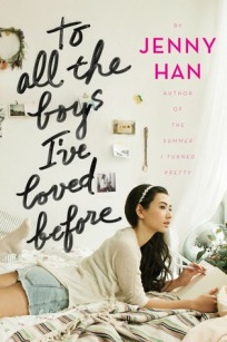 To All the Boys I've Loved Before Book